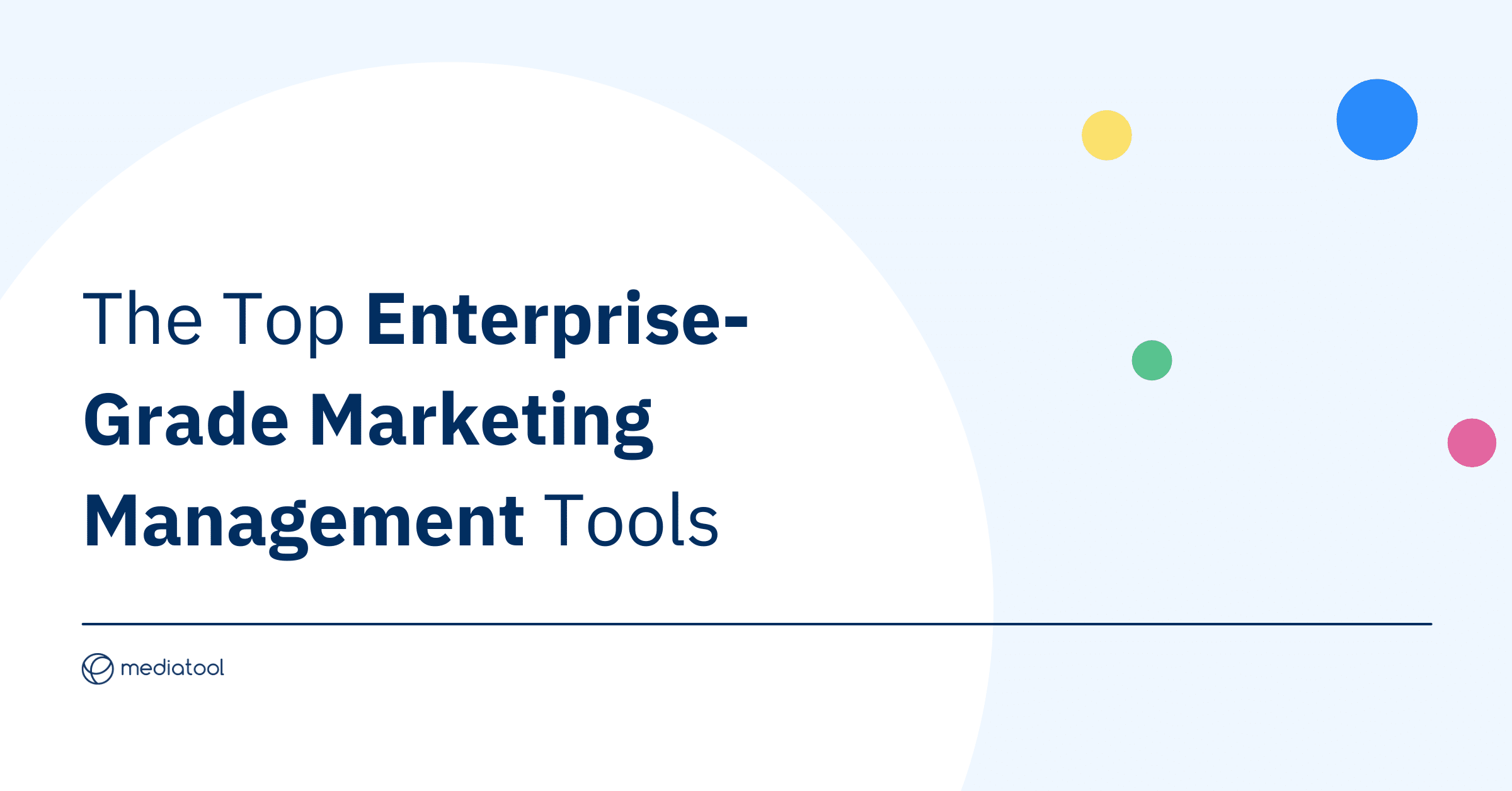 The top marketing management tools for enterprise