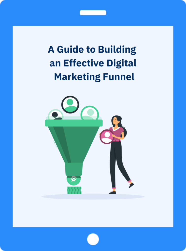 A guide to building an effective digital marketing funnel