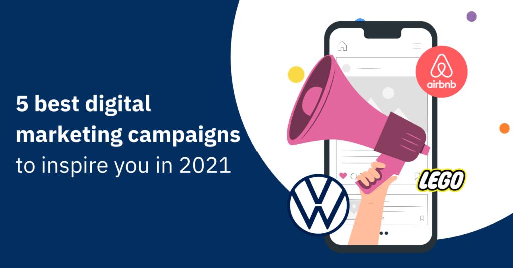best digital marketing campaigns